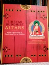 Tibetan Buddhist Altars: A Pop-Up Gallery of Traditional Art and Wisdom - Tad Wise, David A. Carter, Robert Beers