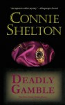 Deadly Gamble (A Charlie Parker Mystery #1) - Connie Shelton