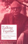 Talking Together: Letters of David Ignatow, 1946-1990 - David Ignatow, Gary Pacernick