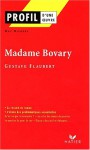 Profil d'une oeuvre : Madame Bovary (1856), Flaubert - Guy Riegert