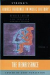 Strunk's Source Readings in Music History: The Renaissance - Gary Tomlinson