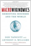 Macrowikinomics: New Solutions for a Connected Planet - Don Tapscott, Anthony D. Williams