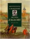 Krotochwile i maksymy imć pana Zagłoby - Ewa Rojewska-Olejarczuk