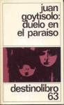 Duelo En El Paraiso (Coleccion Destinolibro) - Juan Goytisolo