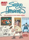 MAD's Greatest Artists: Sergio Aragones: Five Decades of His Finest Works - Sergio Aragonés, Patrick McDonnell
