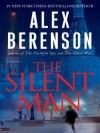 The Silent Man - Alex Berenson