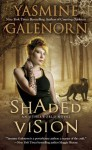 Shaded Vision (Otherworld / Sisters of the Moon #11) - Yasmine Galenorn