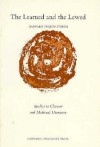The Learned and the Lewed: Studies in Chaucer and Medieval Literature - Larry Dean Benson