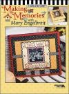 Making Memories with Mary Engelbreit (Leisure Arts #3420) - Mary Engelbreit