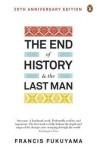 The End of History and the Last Man. Francis Fukuyama - Francis Fukuyama