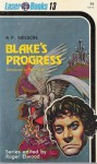 Blake's Progress - Ray Faraday Nelson, Roger Elwood, Frank Kelly Freas