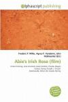 Abie's Irish Rose (Film) - Frederic P. Miller, Agnes F. Vandome, John McBrewster