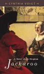 Jackaroo (Kingdom, Book 1) - Cynthia Voigt