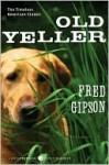 Old Yeller - Fred Gipson, Steven Polson