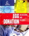 Egg Donation: The Reasons and the Risks - Kristi Lew