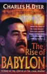The Rise of Babylon - Charles H. Dyer