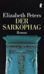 Der Sarkophag - Elizabeth Peters, Beate Darius