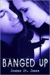 Banged Up - Jeanne St. James