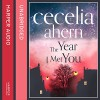 The Year I Met You - Cecelia Ahern, Remie Purtill-Clarke