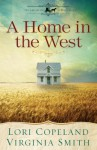 A Home In The West (The Amish of Apple Grove .5) - Lori Copeland, Virginia Smith