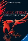 Alex Rider 4: Eagle Strike (German Edition) - Anthony Horowitz, Karlheinz Dürr