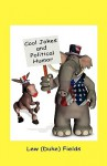 Cool Jokes and Political Humor - Lew Fields
