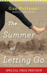The Summer of Letting Go: FREE PREVIEW - The First 5 Chapters plus Bonus Material - Gae Polisner
