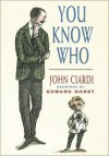 You Know Who - John Ciardi