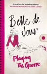 Playing The Game - Belle de Jour