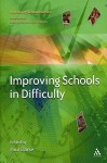 Improving Schools in Difficulty - Paul Clarke
