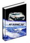 No Normal Day - J. Richardson
