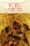 We WIll Bury You (#1) - Brea Grant, Kyle Strahm, Zane Grant