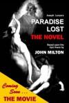 Paradise Lost: The Novel: Based Upon the Epic Poem by John Milton - John Milton, Joseph Lanzara
