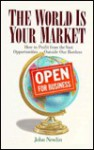 The World Is Your Market - John Newlin