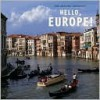 Hello, Europe! - April Pulley Sayre