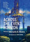 Across the Event Horizon - Mercurio D. Rivera
