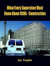 What Every Supervisor Must Know About Osha Construction - Joe Teeples