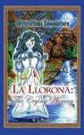 La Llorona: The Crying Woman - Q.L. Pearce