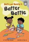 Betty and Baxter's Batter Battle - Trisha Speed Shaskan, Jisun Lee