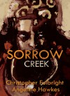 Sorrow Creek - Christopher Fulbright, Angeline Hawkes