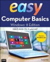 Easy Computer Basics, Windows 8.1 Edition - Michael Miller