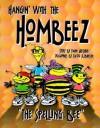 Hangin' with the Hombeez: The Spelling Bee - Dann Gershon