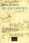 Un Encuentro - Milan Kundera