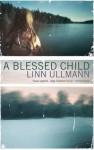 A Blessed Child - Linn Ullmann, Sarah Death