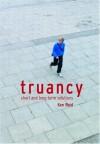 Truancy: Short and Long-term Solutions - Ken Reid