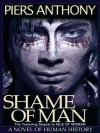 Shame of Man (Geodyssey) - Piers Anthony