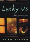 Lucky Us - Joan Silber