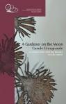 A Gardener on the Moon - Carole Giangrande