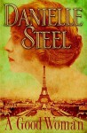 A Good Woman (Limited Edition) - Danielle Steel