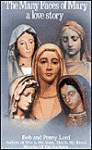 Many Faces of Mary-Love Story: - Robert Fox, Penny Lord